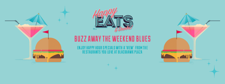 Happy Eats at Blackhawk Plaza